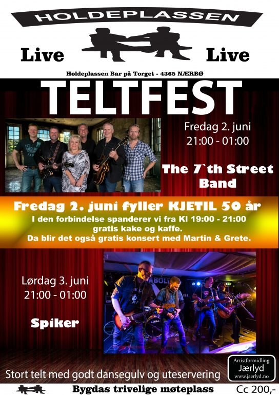 Stor Teltfest/dans på Holdeplassen Bar Nærbø 2. og 3. juni 2017 @ Holdeplassen Bar AS Nærbø |  |  |